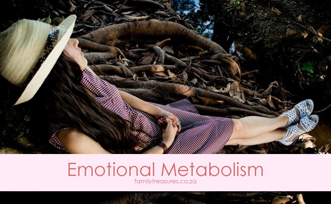 How is your emotional metabolism?